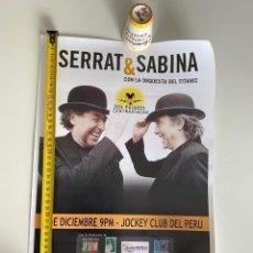 Música de coleção: POSTER-AFICHE ORIGINAL, SERRAT & SABINA 2012 PERÚ, VER FOTO.(3,33 ENVÍO CERTIFICADO). Lote 268040599