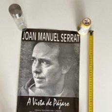 Música de coleção: POSTER-AFICHE ORIGINAL JOAN MANUEL SERRAT 1997 SANTO DOMINGO.VER FOTOS.(3,33 ENVÍO CERT). Lote 268041274