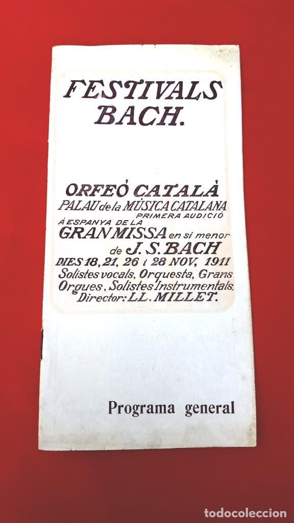 Música de colección: PROGRAMA - 1911 - FESTIVALS BACH - PROGRAMA GENERAL - PALAU DE LA MÚSICA - Foto 3 - 269313793
