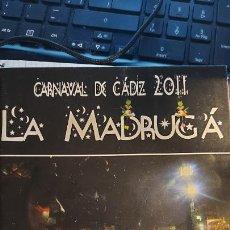 Musica di collezione: LIBRETO DEL CARNAVAL DE CADIZ DEL CORO -LA MADRUGA 2011-. Lote 274352383