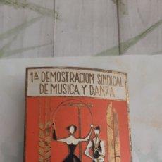 Música de colección: CHAPA PLACA AFILER PIN 1 DEMOSTRACIÓN SINDICAL MUSICA Y DANZA 1959 EDUCACIÓN Y DESCANSO. Lote 279569438