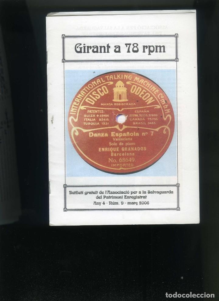 GIRANT A 78 RPM Nº 9 MARÇ 2006 BUTLLETÍ 'ASSOCIACIÓ PER A LA SALVAGUARDIA DEL PATRIMONI ENREGISTRAT (Música - Varios)