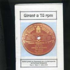 Música de colección: GIRANT A 78 RPM Nº 9 MARÇ 2006 BUTLLETÍ 'ASSOCIACIÓ PER A LA SALVAGUARDIA DEL PATRIMONI ENREGISTRAT. Lote 284651193