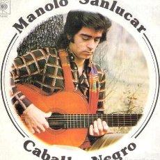 Música de colección: MANOLO SANLUCAR CABALLO NEGRO 45 RPM SIMPLE CBS ESPANA. Lote 289046218