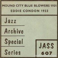 Música de colección: MOUND CITY BLUE BLOWERS 1931EDDIE CONDON 1933 7 EP 33 RPM. Lote 289046238