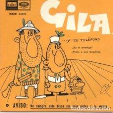 Música de colección: GILAY SU TELEFONO MIGUEL GILA 45 RPM ODEON ESPANOL. Lote 289046313