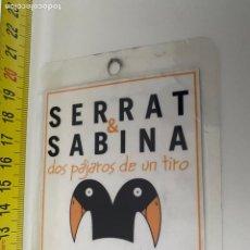 Música de colección: BACKSTAGE PRODUCCIÓN SERRAT & SABINA, GIRA 2007.(3,92 ENVÍO CERTIFICADO). Lote 295506903