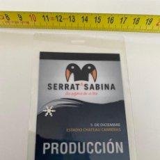 Música de colección: BACKSTAGE PRODUCCIÓN SERRAT & SABINA, GIRA ARGENTINA (CÓRDOBA) 2007.(3,92 ENVÍO CERTIFICADO). Lote 295507523