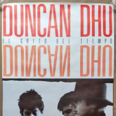 Música de colección: DUNCAN DHU CARTEL EL GRITO DEL TIEMPO 1987. Lote 296966643