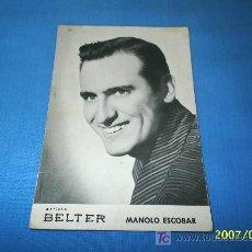 Fotos de Cantantes: FOTO POSTAL DE MANOLO ESCOBAR. Lote 62642839
