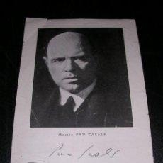 Fotos de Cantantes: PAPEL IMPRESO DEL MESTRE PAU CASALS ( PABLO CASALS )CON DEDICATORIA AUTOGRAFA ORIGINAL 1935. Lote 25501649