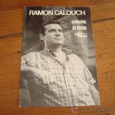 Fotos de Cantantes: RAMON CALDUCH. Lote 23905079