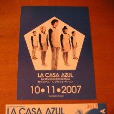 Fotos de Cantantes: ENTRADA + POSTAL-FLYER DE LA CASA AZUL PRESENTACION LP/CD-LA REVOLUCION SEXUAL- SALA WIND 10-11-2007. Lote 27347814
