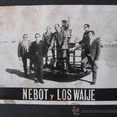 Fotos de Cantantes: POSTAL DEL GRUPO NEBOT Y LOS WAIJE.. Lote 24982417