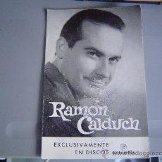 Fotos de Cantantes: FOTO POSTAL DE RAMÓN CALDUCH. ( DEDICADA ). Lote 32029612