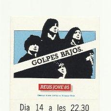 Fotos de Cantantes: GOLPES BAJOS ADHESIVO PEGATINA REUS JOVE 1985 REUS DEPORTIU. Lote 45569433