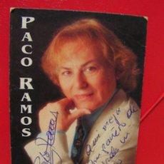 Fotos de Cantantes: PACO RAMOS POSTAL DEDICADA. Lote 33694264