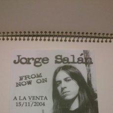 Fotos de Cantantes: PUBLICIDAD ORIGINAL DISCO JORGE SALÁN -. Lote 47529965