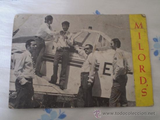 ANTIGUA POSTAL GRUPO MILORD'S ,REUS,TARRAGONA,AUTOGRAFIADA AÑOS 60 (Música - Fotos y Postales de Cantantes)