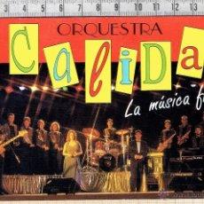 Fotos de Cantantes: FOTO IMPRESA ORQUESTA CALIDA AÑOS 90. Lote 40856552