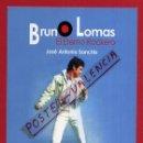Fotos de Cantantes: POSTAL PUBLICIDAD CANTANTE BRUNO LOMAS, PRESENTACION SU LIBRO EL ETERNO ROCKERO , ORIGINAL. Lote 49368076