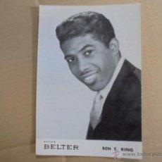 Fotos de Cantantes: DISCOS BELTER / BEN E. KING - FOTO POSTAL PUBLICITARIA - PERFECTO ESTADO. Lote 51235598