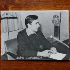 Fotos de Cantantes: ANTIGUA FOTO POSTAL DE ANDRES CAPARROS. CADENA SER. Lote 178844830