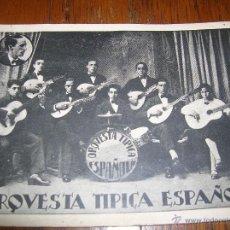 Fotos de Cantantes: MUY ANTIGUA TARJETA POSTAL .ORQUESTA TÍPICA ESPAÑOLA. Lote 54860637