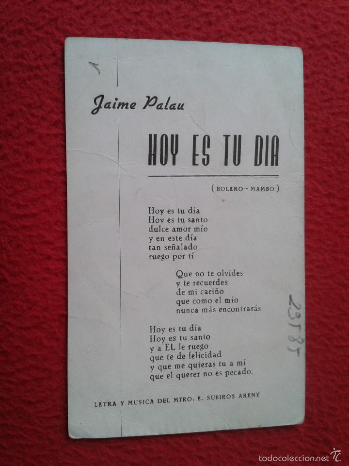Fotos de Cantantes: ANTIGUA TARJETA TIPO POSTAL O SIMIL CANTANTE JAIME PALAU HOY ES TU DIA BOLERO MAMBO CON DEDICATORIA - Foto 2 - 55669557