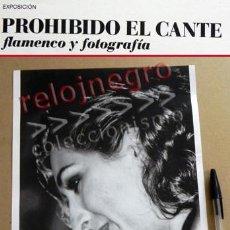 Fotos de Cantantes: ESTRELLA MORENTE - LÁMINA DE EXPOSICIÓN PROHIBIDO EL CANTE - FLAMENCO Y FOTOGRAFÍA - CANTAORA - FOTO. Lote 56016733