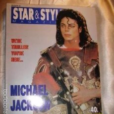 Fotos de Cantantes: MICHAEL JACKSON REVISTA STAR & STYLE PROCEDENTE DE SUBASTA ALMACEN PERTENENCIAS FAMILIA JACKSON. Lote 56161998