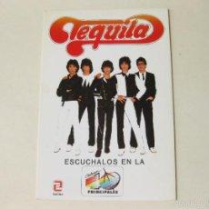 Fotos de Cantantes: POSTAL PROMOCIONAL DEL GRUPO TEQUILA Y LA EMISORA DE RADIO LOS 40 PRINCIPALES. Lote 57482972