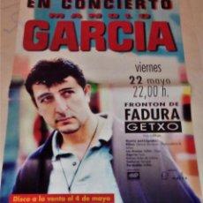 Fotos de Cantantes: MANOLO GARCÍA. CARTEL ORIGINAL DE CONCIERTO. 34 X 48.. Lote 58527813