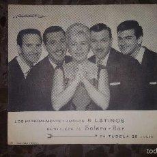 Fotos de Cantantes: POSTAL RECORDATORIO LOS CINCO LATINOS. LOS 5 LATINOS. EN TUDELA 28 JULIO. Lote 58569818