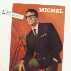 Fotos de Cantantes: FOTO CANTANTE MICHEL FIRMADA Y DEDICADA AÑOS 60/70. Lote 65910710