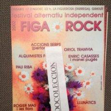 Fotos de Cantantes: FESTIVAL FIGA ROCK 2002: PAU RIBA, ROGER MAS, MUCHACHITO,O.TRAMVIA, E.CASSASSES,J,BATISTE VER FOTO. Lote 67115797