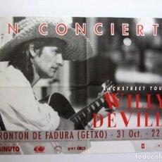 Fotos de Cantantes: WILLY DEVILLE CARTEL ORIGINAL DE CONCIERTO 69X98 GETXO 31 DE OCTUBRE DE 1987. Lote 157688969