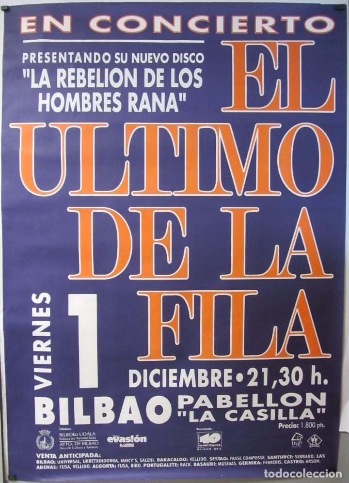 EL ÚLTIMO DE LA FILA CARTEL ORIGINAL CONCIERTO 100 X 140 EN BILBAO LA REBELIÓN DE LOS HOMBRES RANA (Música - Fotos y Postales de Cantantes)
