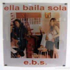 Fotos de Cantantes: ELLA BAILA SOLA. E.B.S. CARTEL ORIGINAL TRANSLÚCIDO 67 X 67. Lote 79023065