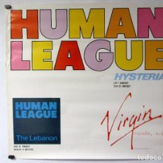"Fotos de Cantantes: HUMAN LEAGUE ""HYSTERIA"" (1984). CARTEL ORIGINAL PROMOCIONAL DEL ÁLBUM. Lote 93813735"