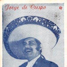 Fotos de Cantantes: JORGE DE CRESPO.- ARTISTA EXCLUSIVO. Lote 98757671
