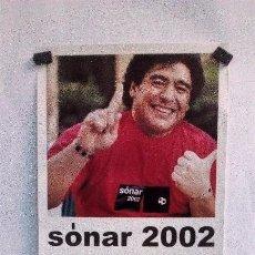 Fotos de Cantantes: DIEGO ARMANDO MARADONA. CARTEL PROMOCIONAL FESTIVAL DE MÚSICA ELECTRÓNICA SÓNAR 2002 (BARCELONA).. Lote 227065975