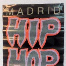 Fotos de Cantantes: MADRID HIP HOP (1989) CARTEL ORIGINAL PROMOCIONAL ÁLBUM RAP ESPAÑOL PIONEROS.. Lote 100310915