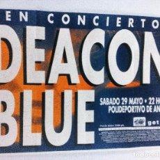 Fotos de Cantantes: DEACON BLUE. CARTEL PROMOCIONAL CONCIERTO EN SAN SEBASTIÁN EN LOS AÑOS 80.. Lote 103687211