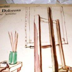 Fotos de Cantantes: LA DOLOROSA DE JOSÉ SERRANO - 1967 (SOLO PORTADA). Lote 106654451