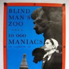 Fotos de Cantantes: 10000 MANIACS BLIND MANS ZOO CARTEL HISTÓRICO ORIGINAL 1989 59 X 84 CMS. Lote 115260547
