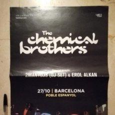 Fotos de Cantantes: CARTEL ORIGINAL -A3- THE CHEMICAL BROTHERS - MUSICA - ELECTRONICA - CONCIERTO. Lote 123293619