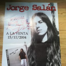 Fotos de Cantantes: POSTER FIRMADO JORGE SALÁN - FROM NOW ON - 2004 - 49X34CM. Lote 128330699