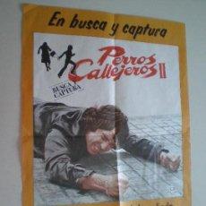 Fotos de Cantantes: PERROS CALLEJEROS II LOS CHUNGUITOS // CARTEL ORIGINAL PUBLICIDAD LP BANDA SONORA EMI 1979// QUINQUI. Lote 128339563
