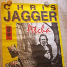 Fotos de Cantantes: CHRIS JAGGER. POSTER PROMOCIONAL ATCHA - MASTERTRAX. AÑO 1995. MEDIDAS 138 X 97 CM.. Lote 129982711